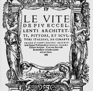 """Le Vite - Erstausgabe der Lebensbeschreibungen von 1550, durch die Giorgio Vasari zum """"Vater der Kunstgeschichte"""" wird"""